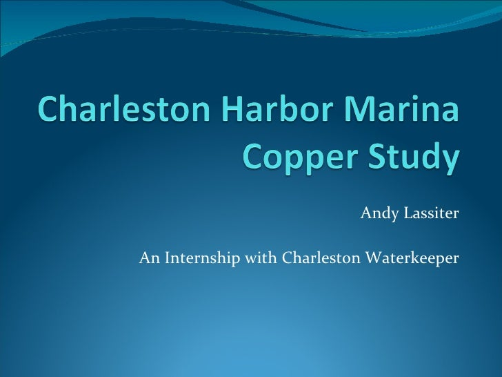 Charleston Harbor Marina Copper Study