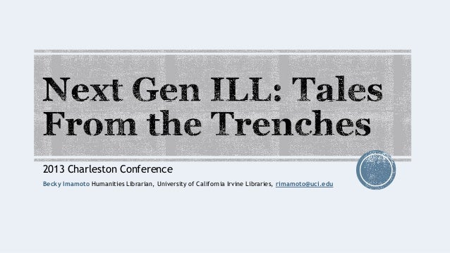 Next Gen ILL: Tales From the Trenches
