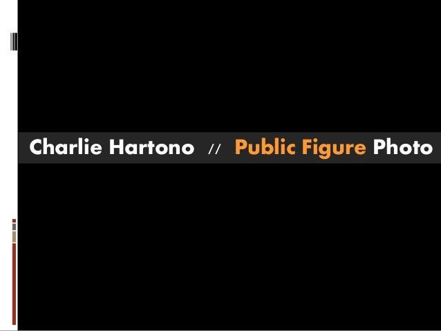 Charlie Hartono // Public Figure Photo