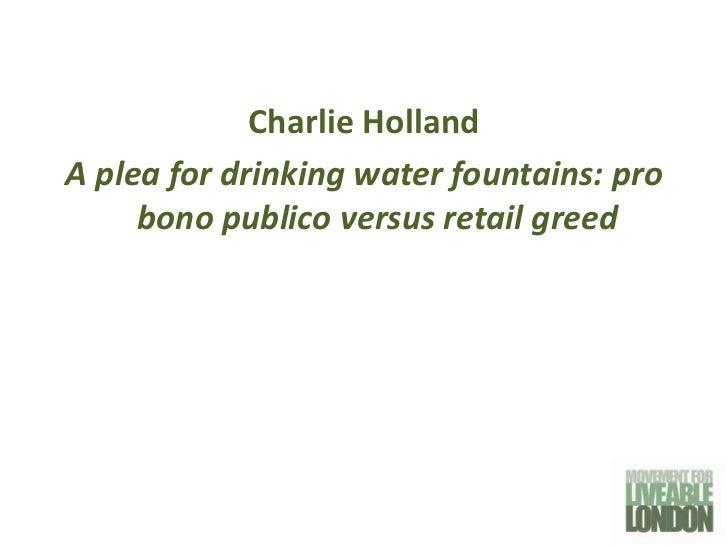 Movement for Liveable London Street Talks - Charlie Holland 6th December 2011