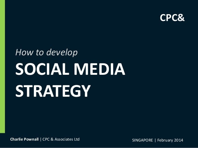 How To Develop Social Media Strategy