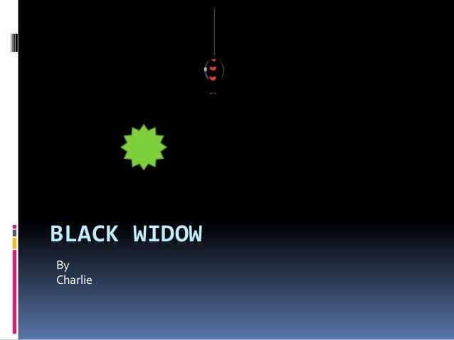 BLACK WIDOW By Charlie