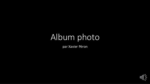 Album photo par Xavier Péron