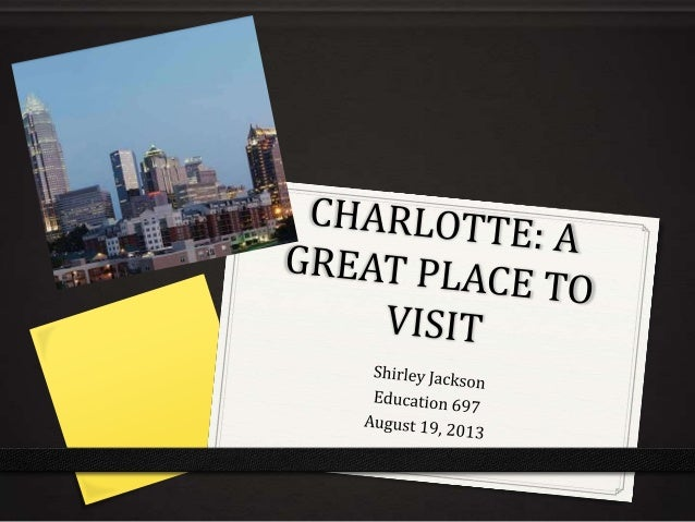 """Welcome to Charlotte the """"Queen City"""" If you are looking for exciting things to do; Arts, Sports, Entertainment or Family ..."""