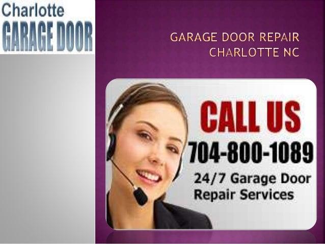 Charlotte garage door repair company for Charlotte garage door repair