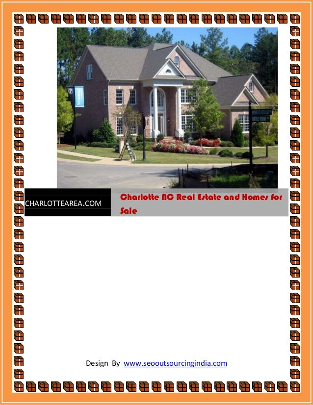 Charlotte NC Real Estate and Homes forCHARLOTTEAREA.COM                     Sale             Design By www.seooutsourcingi...