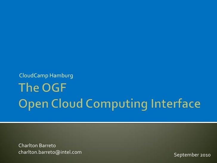 Charlton Barreto - The OGF   Open Cloud Computing Interface
