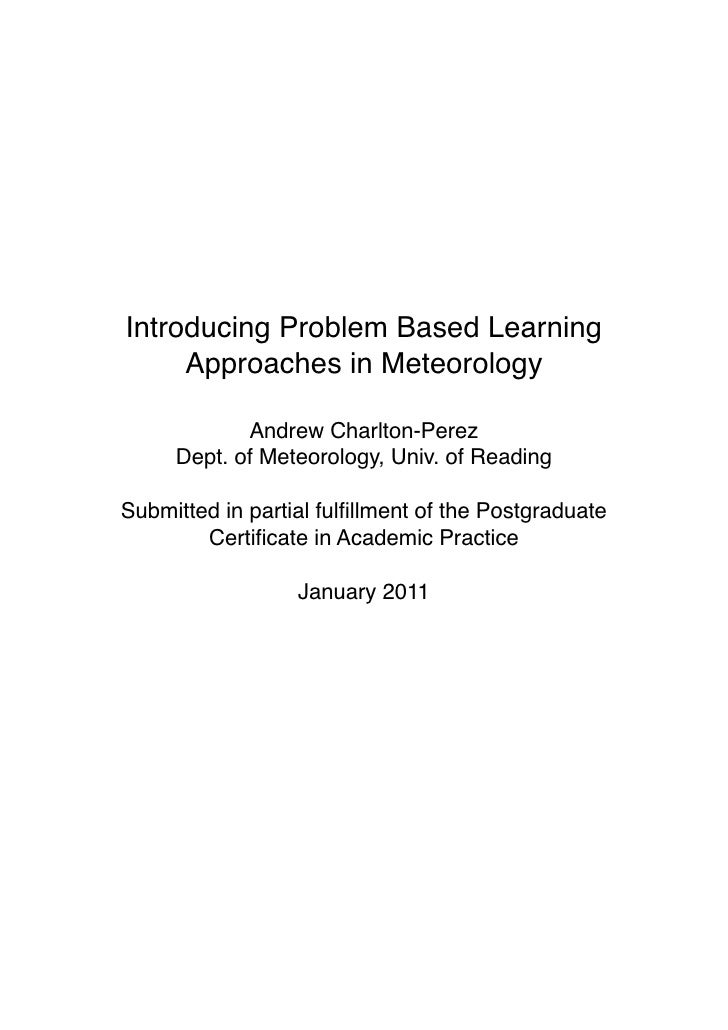 Introducing Problem Based Learning         Approaches in Meteorology                Andrew Charlton-Perez         Dept. of...