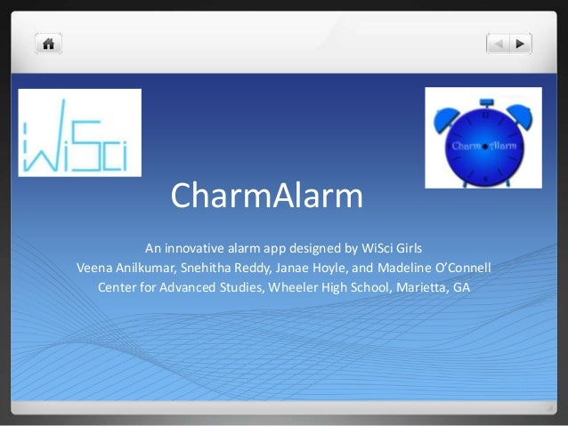 Charm Alarm: Team WiSci in the 2013 Technovation Competition