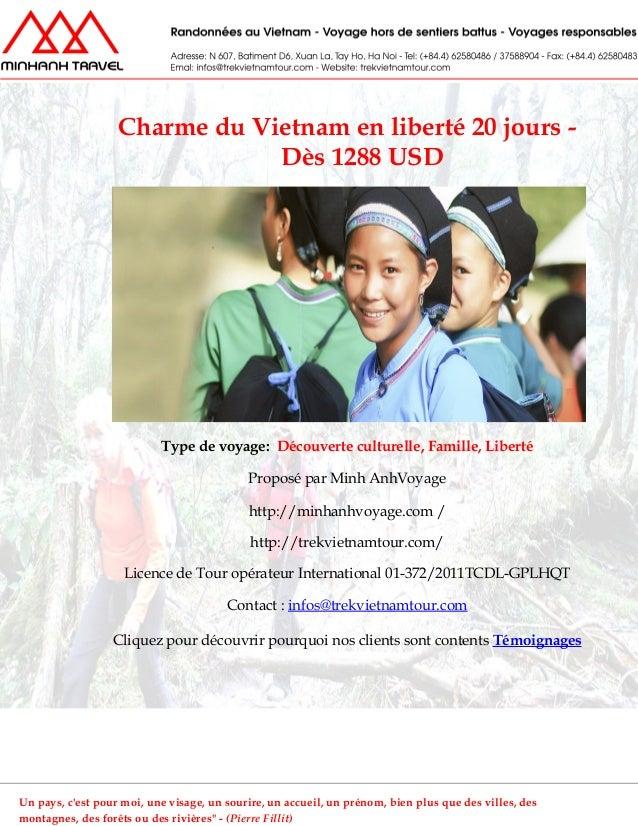 Charme du Vietnam en liberté 20 jours -Dès 1288 USDType de voyage: Découverte culturelle, Famille, LibertéProposé par Minh...