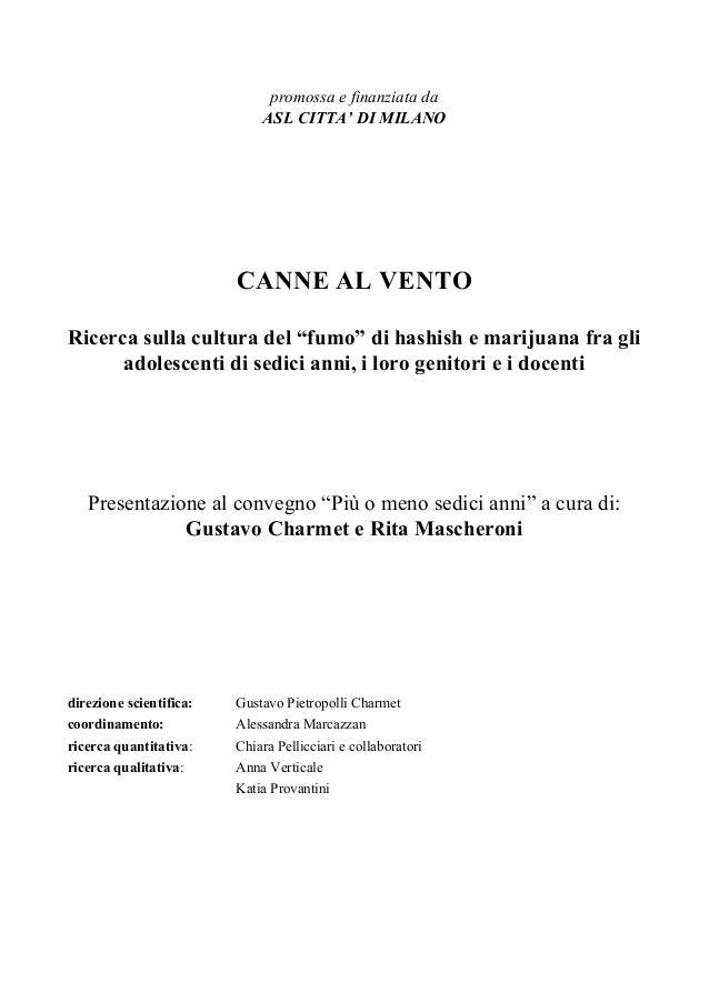promossa e finanziata da                             ASL CITTA' DI MILANO                         CANNE AL VENTORicerca su...