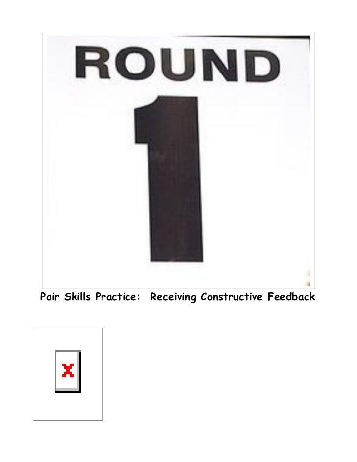 Pair Skills Practice: Receiving Constructive Feedback