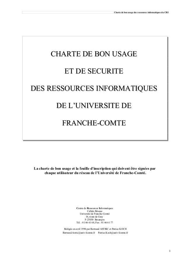 Charte de bon usage des ressources informatiques du CRI  CHARTE DE BON USAGE ET DE SECURITE DES RESSOURCES INFORMATIQUES D...