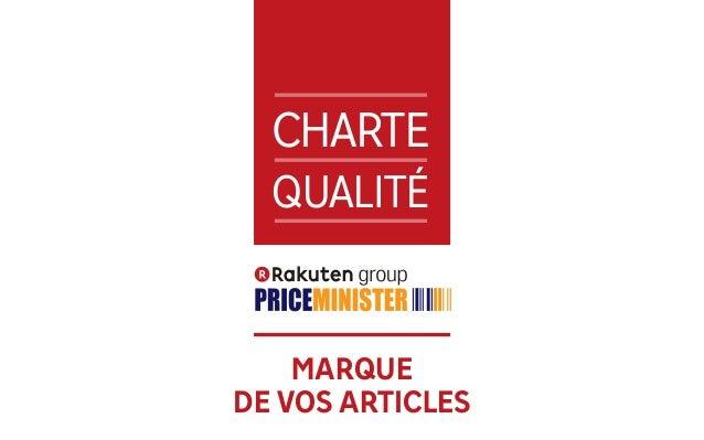 1 CHARTE QUALITÉ MARQUE DE VOS ARTICLES