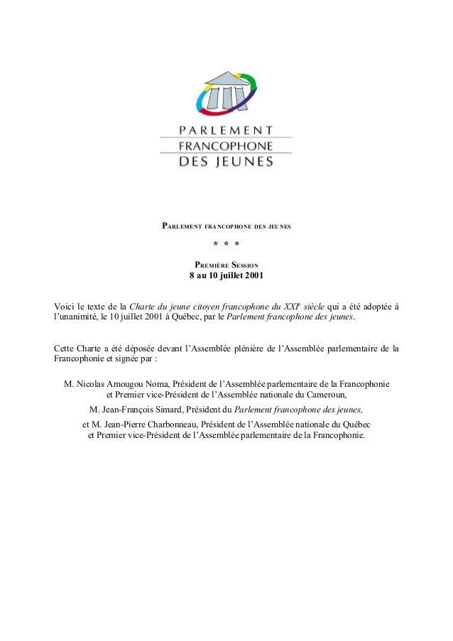 PARLEMENT FRANCOPHONE DES JEUNES                                          * * *                                    PREMIÈR...