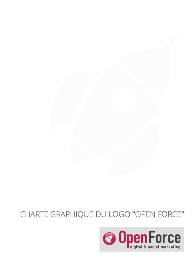 """CHARTE GRAPHIQUE DU LOGO """"OPEN FORCE"""""""
