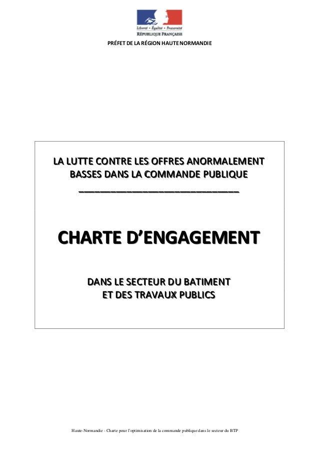 Haute-Normandie - Charte pour l'optimisation de la commande publique dans le secteur du BTP PRÉFET DE LA RÉGION HAUTE NORM...