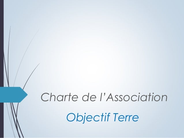 Charte de l'AssociationObjectif Terre