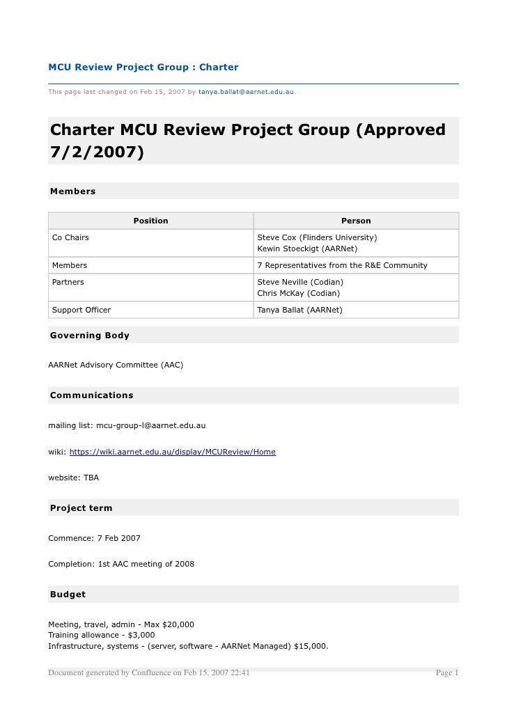 MCU Review Project Group : Charter  This page last changed on Feb 15, 2007 by tanya.ballat@aarnet.edu.au.     Charter MCU ...
