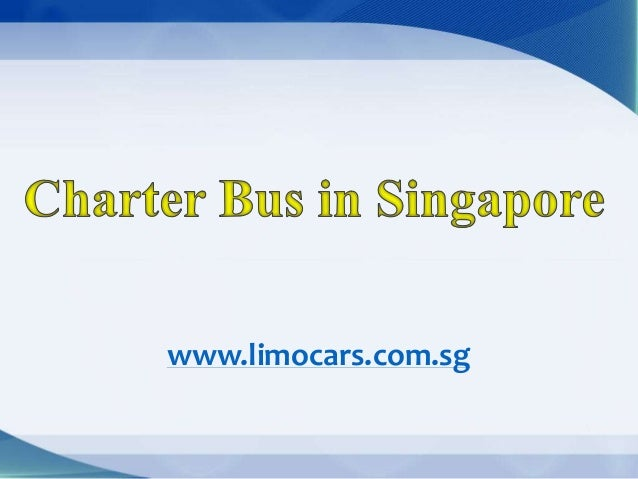 Charter Bus in Singapore
