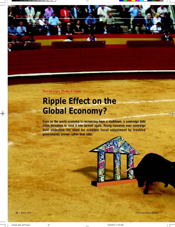 COVER STORY                             Sovereign Debt Crisis                           Ripple Effect on the              ...