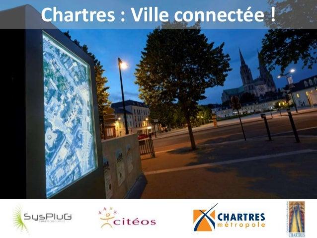 Chartres : Ville connectée !