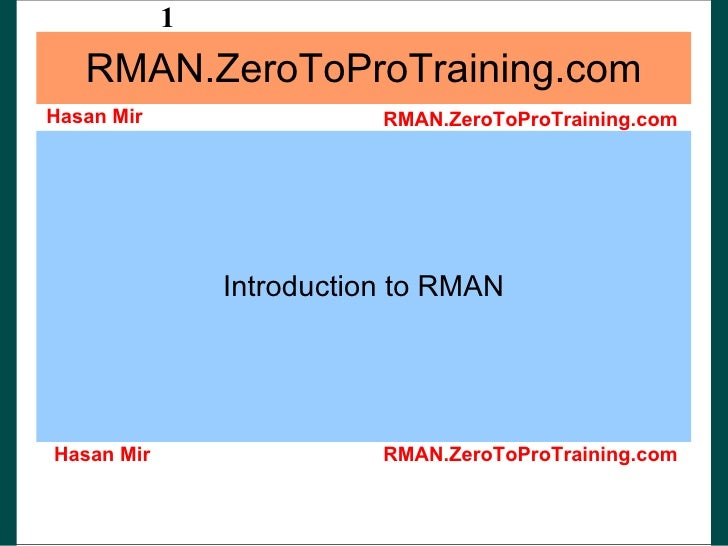 Introduction to Oracle RMAN, backup and recovery tool.