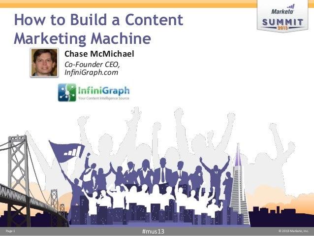 How to Build a Content Marketing Machine - Marketo Summit 2013