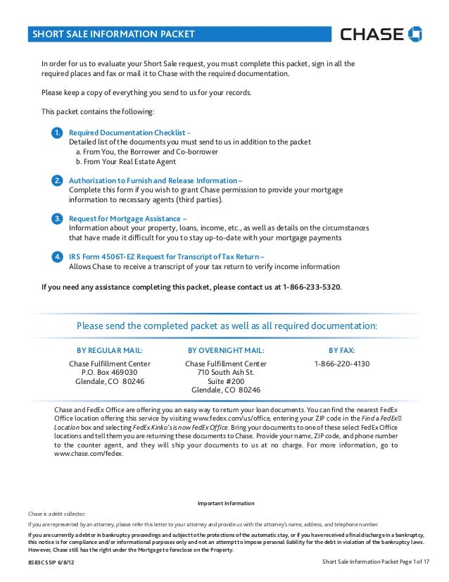 SHORT SALE INFORMATION PACKET      In order for us to evaluate your Short Sale request, you must complete this packet, sig...