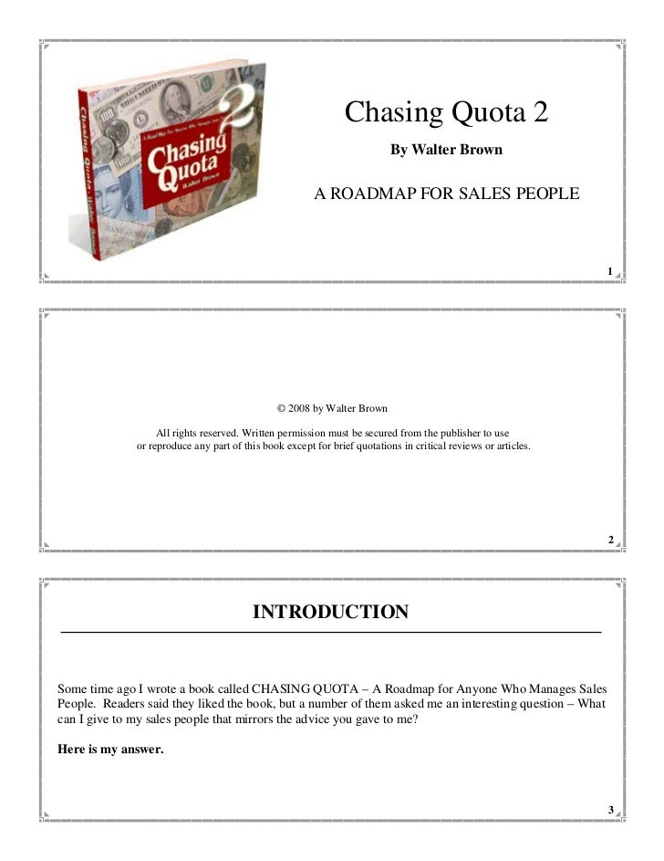 Chasing Quota 2                                                                           By Walter Brown                 ...