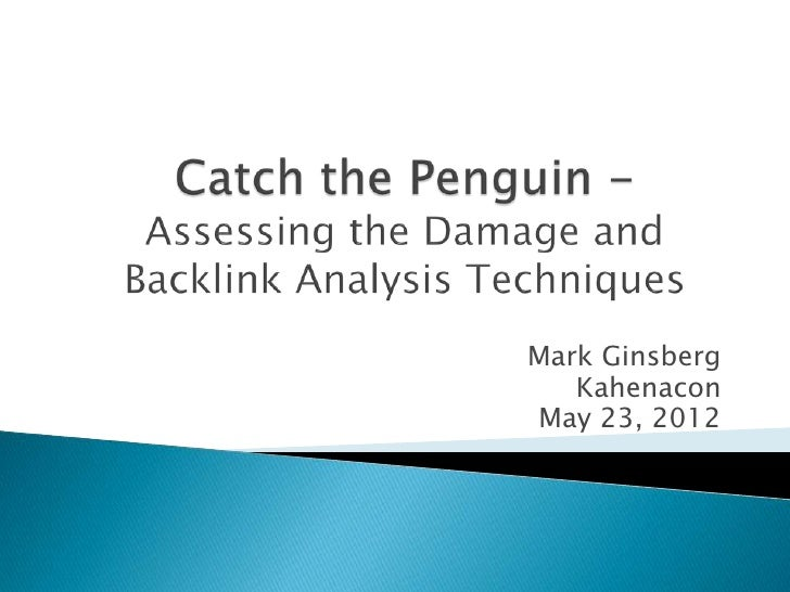 Kahenacon 2012 - Penguin Backlink Analysis with Pivot Tables