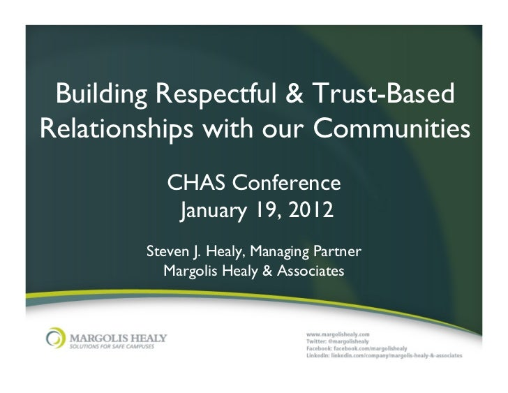 Building Respectful & Trust-BasedRelationships with our Communities	            CHAS Conference	             January 19, 2...