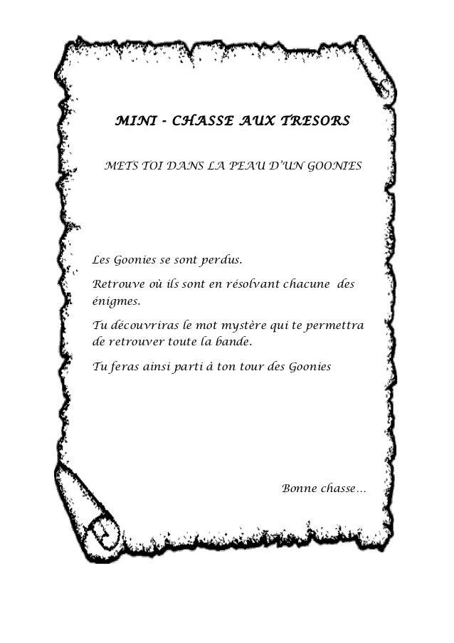 MINI - CHASSE AUX TRESORS  METS TOI DANS LA PEAU D'UN GOONIES  Les Goonies se sont perdus.  Retrouve où ils sont en résolv...