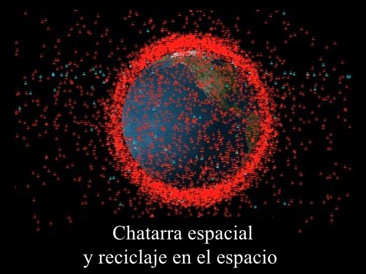 Chatarra Espacial Lonnie Pacheco