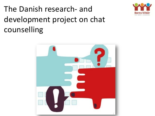 The Danish research- anddevelopment project on chatcounselling