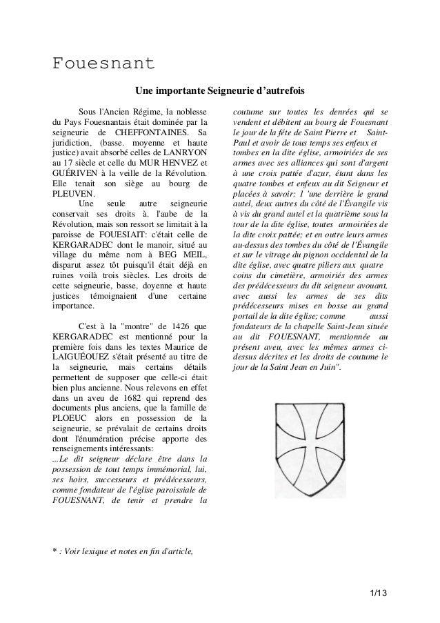 Fouesnant Une importante Seigneurie d'autrefois Sous l'Ancien Régime, la noblesse du Pays Fouesnantais était dominée par l...