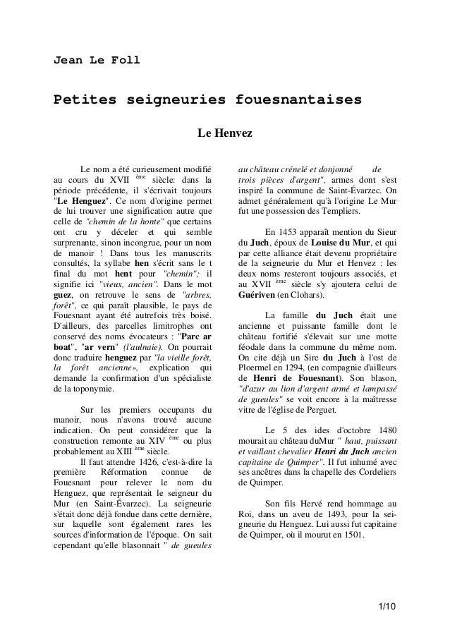 Jean Le Foll  Petites seigneuries fouesnantaises Le Henvez Le nom a été curieusement modifié au cours du XVII ème siècle: ...