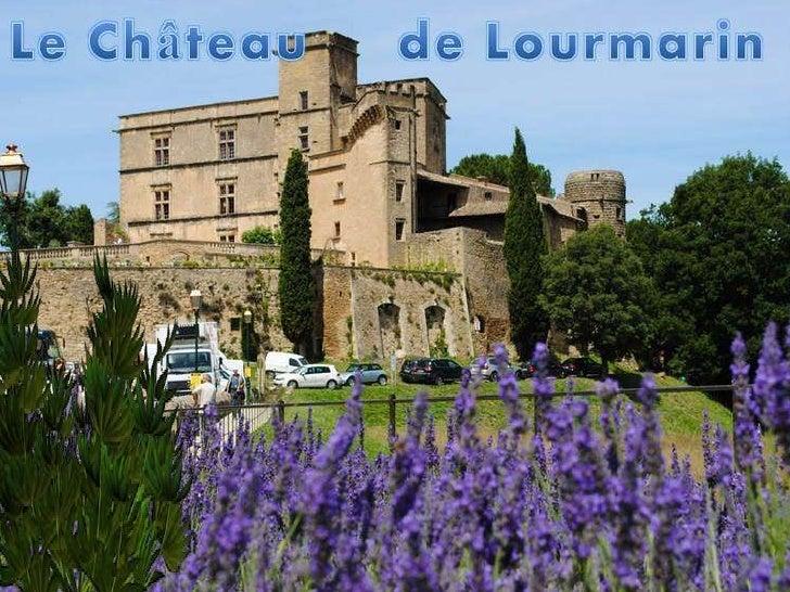 Le Château de Lourmarin est le premier ChâteauRenaissance en Provence. Il conserve toutefoisun vocabulaire décoratif et ut...
