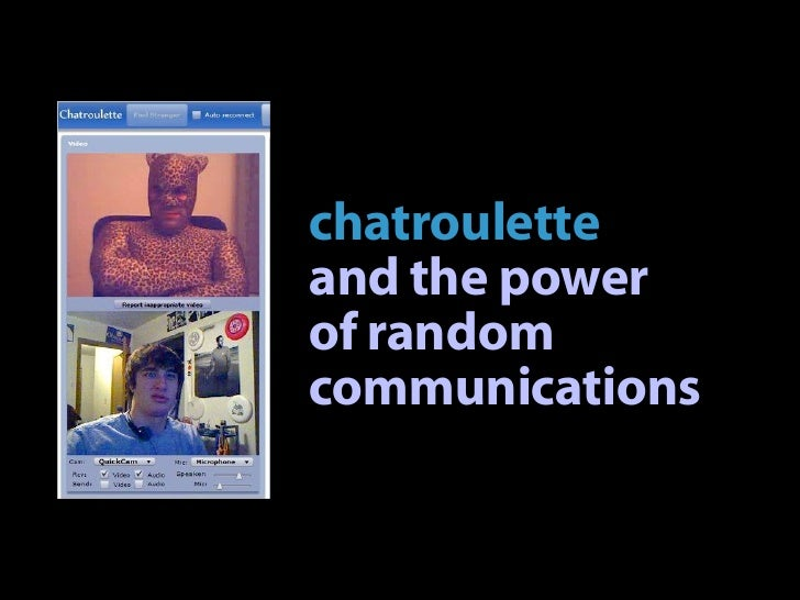 Chatroulette and the power of random communications
