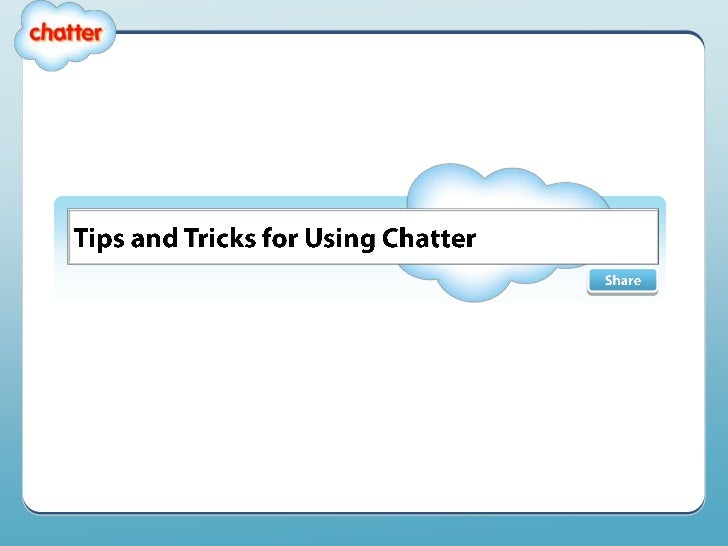 Chatter Best Practices Tips And Tricks