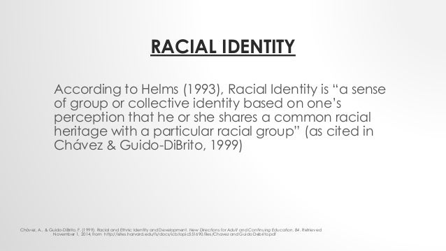 racial identity confusion The racial identity attitude scales, or rias, were developed as a self-report method to evaluate the types of attitude in the four phases of cross'.