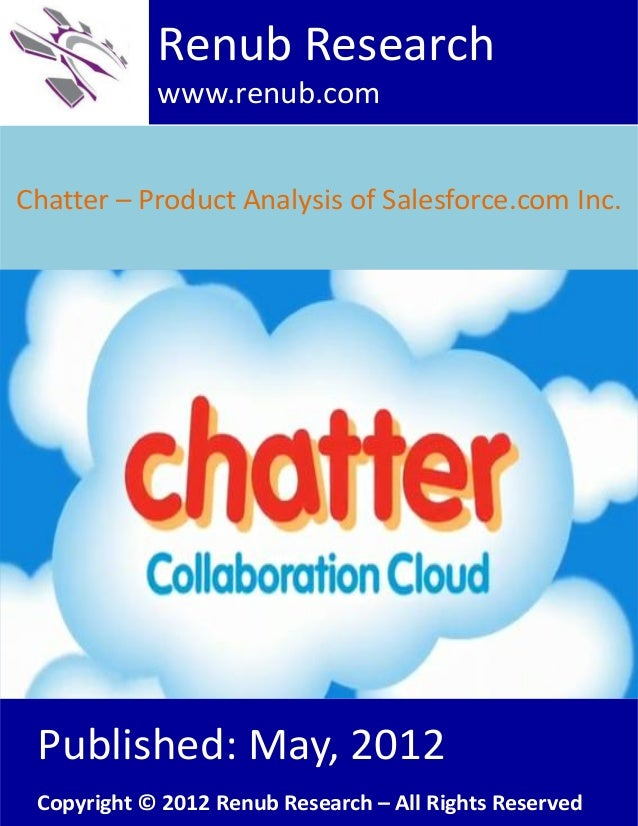 Chatter – product analysis of salesforce.com inc.