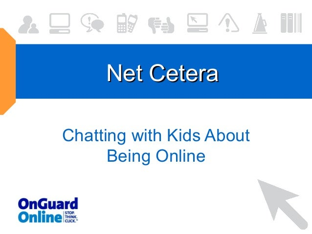 Net Cetera Chatting with Kids About Being Online