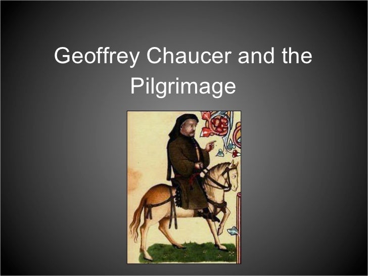 Chaucer and Pilgrimage Powerpoint