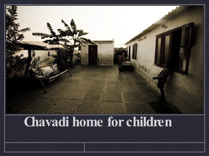 Chavadi home for children