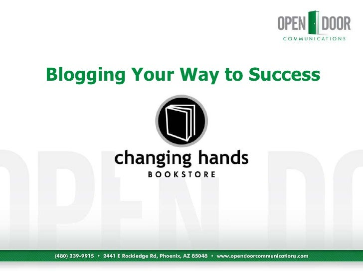 Blogging Your Way to Success<br />