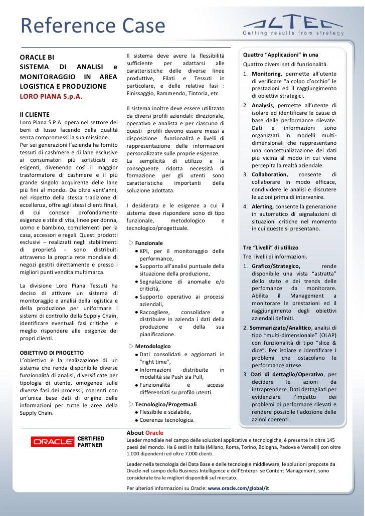 Reference Case ORACLE BI                                       Il sistema deve avere la flessibilità               Quattro...