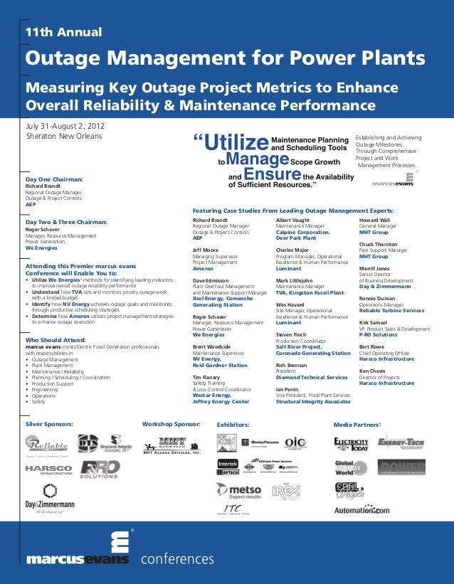 11th AnnualOutage Management for Power PlantsMeasuring Key Outage Project Metrics to EnhanceOverall Reliability & Maintena...