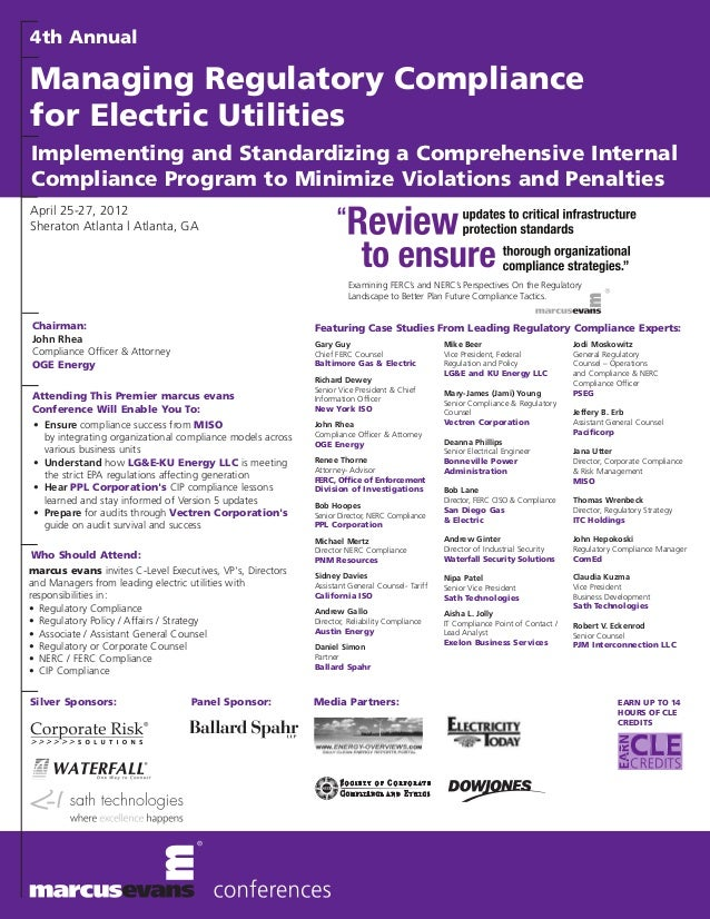 4th AnnualManaging Regulatory Compliancefor Electric UtilitiesImplementing and Standardizing a Comprehensive InternalCompl...