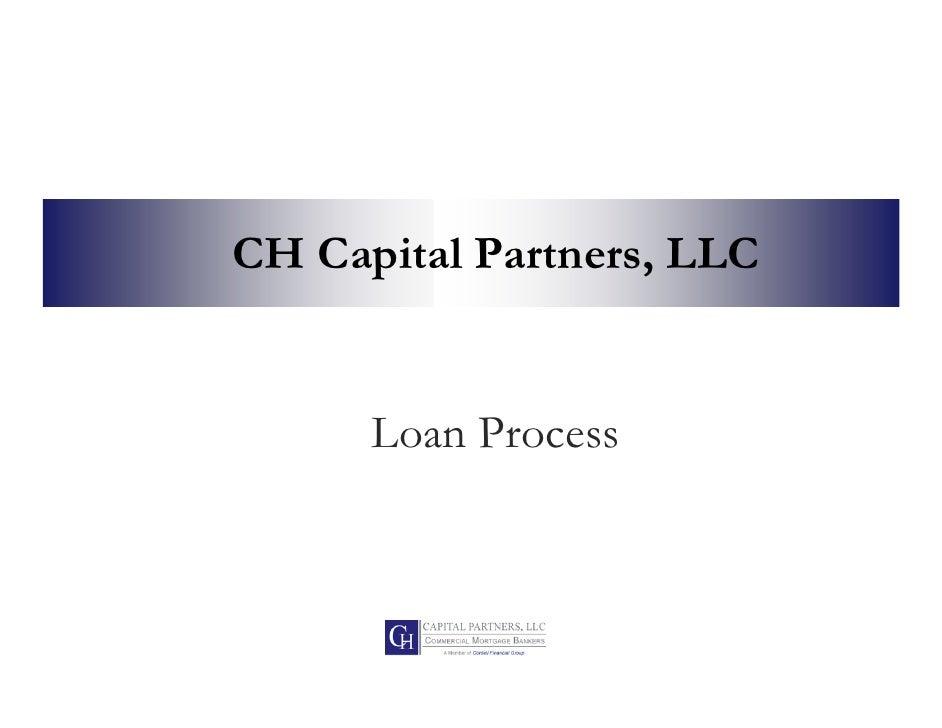 Ch capital   loan process complete 06012011